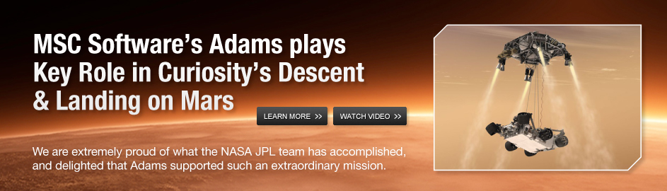 MSC Software's Adams plays Key Role in Curiosity's Descent & Landing on Mars